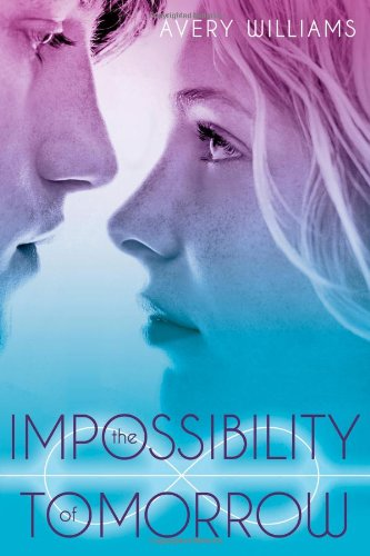 9781442443198: The Impossibility of Tomorrow: An Incarnation Novel