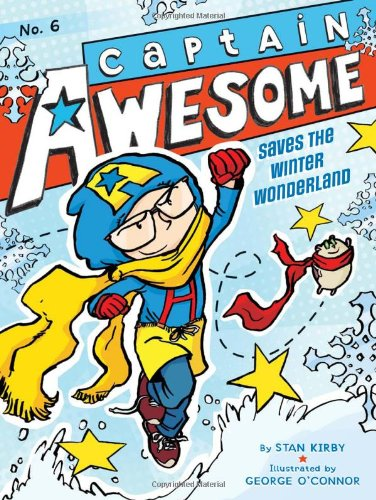 9781442443341: Captain Awesome Saves the Winter Wonderland