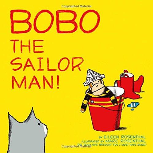 Bobo the Sailor Man!: Rosenthal, Eileen
