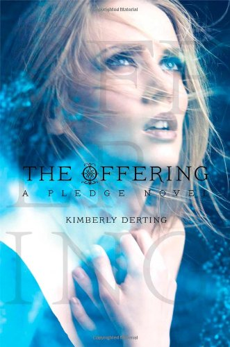 9781442445628: The Offering (Pledge)