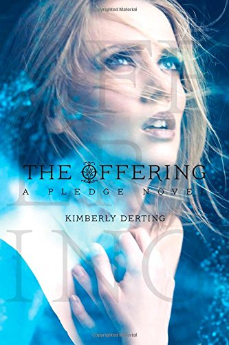 9781442445635: The Offering: A Pledge Novel
