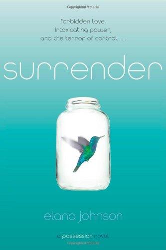 9781442445680: Surrender: A Possession Novel