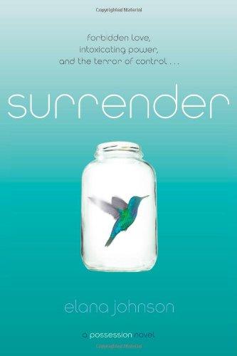 9781442445697: Surrender: A Possession Novel