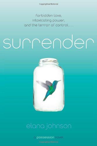 9781442445697: Surrender: A Possession Novel