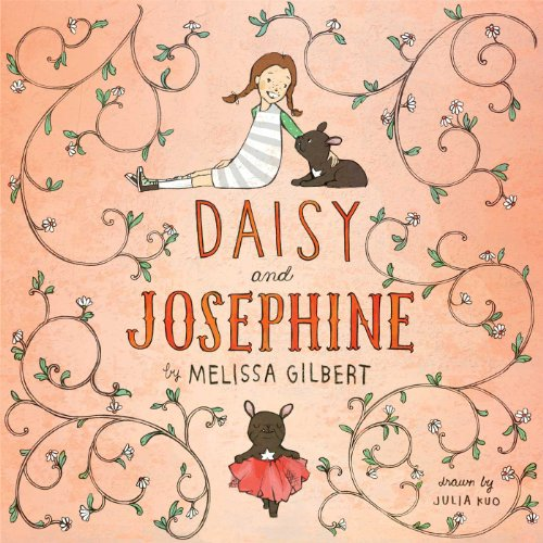 Daisy & Josephine (includes signed print): Gilbert, Melissa