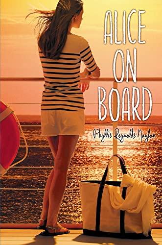 Alice on Board: Naylor, Phyllis Reynolds