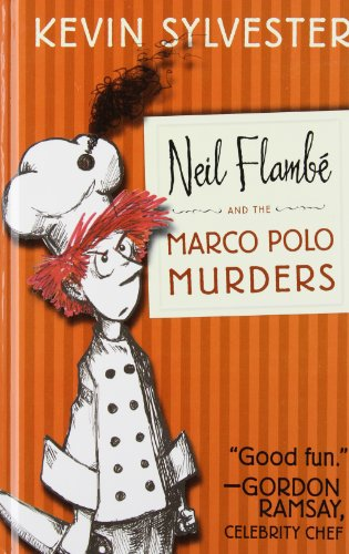9781442446045: Neil Flambé and the Marco Polo Murders (The Neil Flambe Capers)