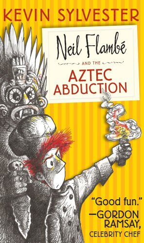 9781442446076: Neil Flambé and the Aztec Abduction (The Neil Flambe Capers)