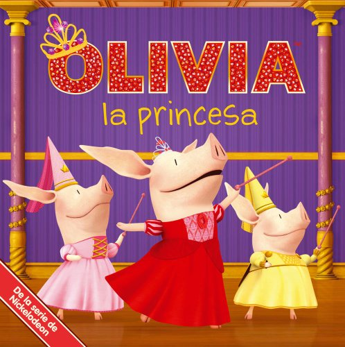 9781442446403: OLIVIA la princesa