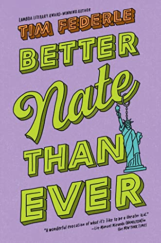 9781442446892: Better Nate Than Ever