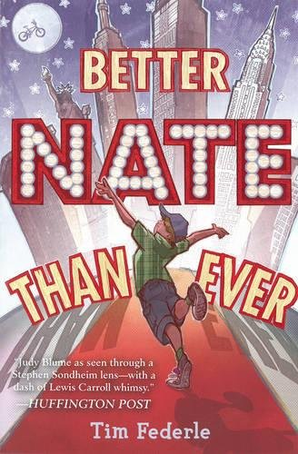 9781442446915: Better Nate Than Ever