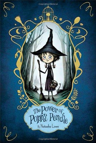 The Power of Poppy Pendle: Lowe, Natasha