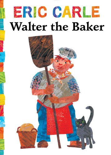 9781442449411: Walter the Baker (The World of Eric Carle)