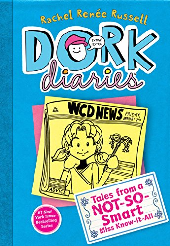 Dork Diaries 5: Tales from a Not-So-Smart Miss Know-It-All