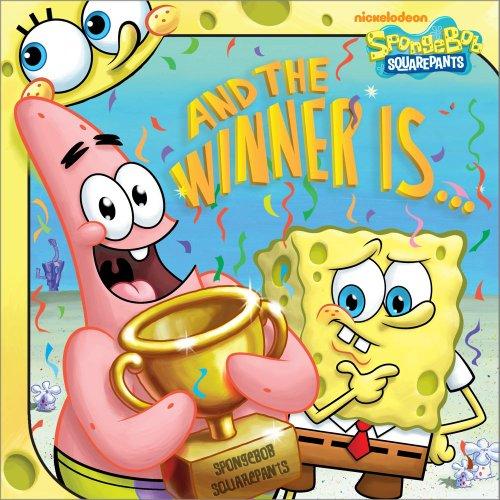 9781442449879: And the Winner Is . . . (Spongebob Squarepants (8x8))