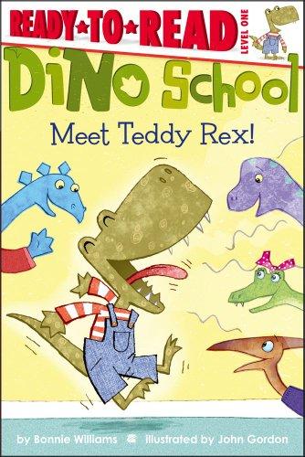9781442449954: Meet Teddy Rex! (Dino School )