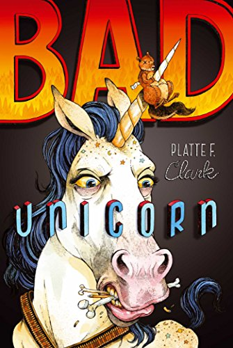9781442450134: Bad Unicorn (The Bad Unicorn Trilogy)