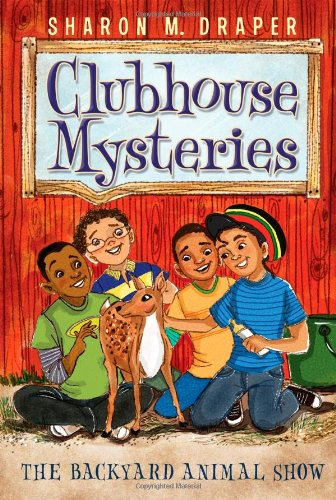 9781442450233: The Backyard Animal Show (Clubhouse Mysteries)