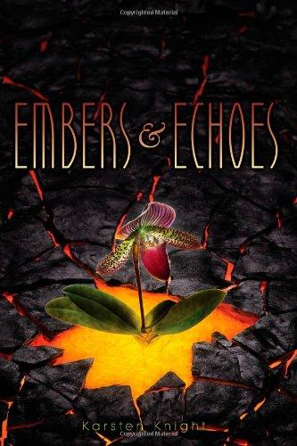 Embers & Echoes (Wildefire): Knight, Karsten