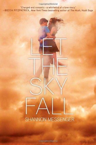 Let the Sky Fall: Messenger, Shannon