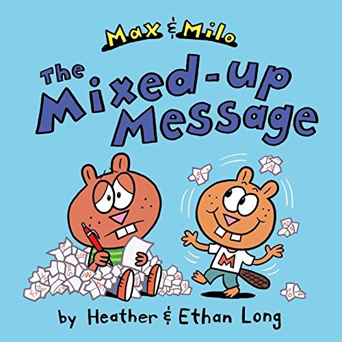 Max & Milo the Mixed-Up Message: Long, Heather; Long, Ethan
