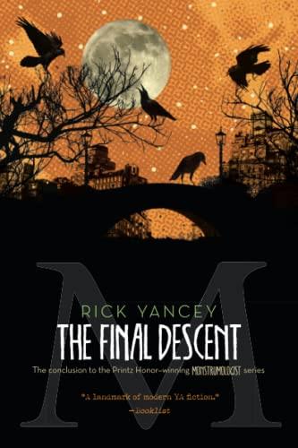 The Final Descent (The Monstrumologist): Yancey, Rick