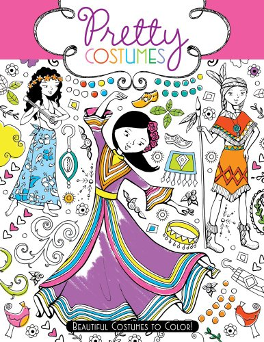 9781442451803: Pretty Costumes: Beautiful Costumes to Color!