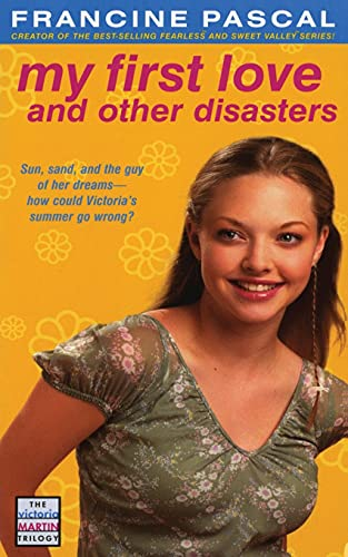 9781442452343: My First Love and Other Disasters