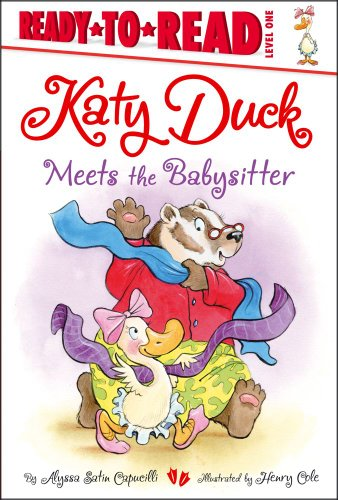 9781442452428: Katy Duck Meets the Babysitter (Ready-to-Reads)