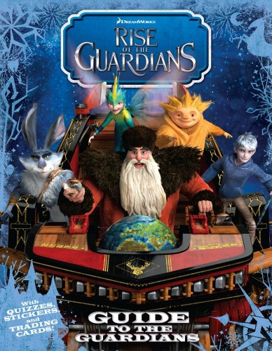 9781442452619: Guide to the Guardians (Rise of the Guardians)