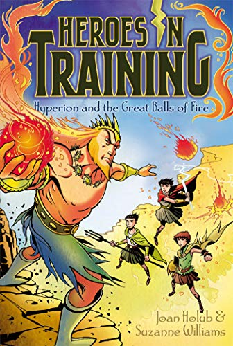 Hyperion and the Great Balls of Fire: Holub, Joan, Williams,