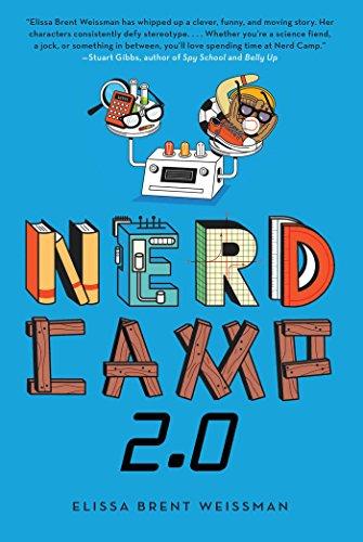 Nerd Camp 2.0: Weissman, Elissa Brent