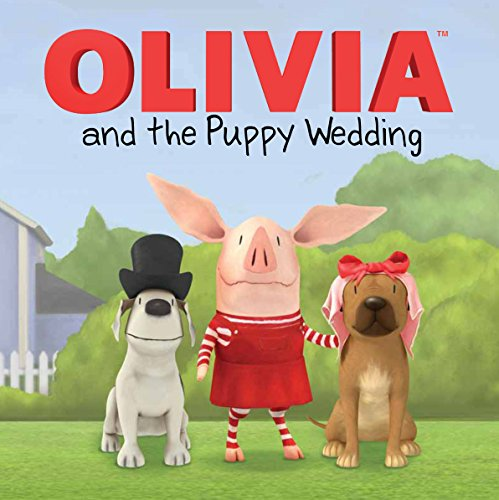 9781442453159: OLIVIA and the Puppy Wedding (Olivia TV Tie-in)