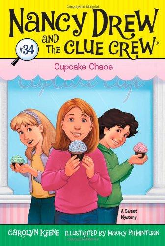 Cupcake Chaos (Nancy Drew and the Clue Crew): Keene, Carolyn