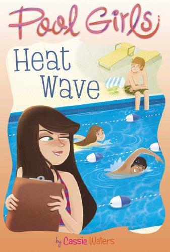 9781442453760: Heat Wave (Pool Girls)