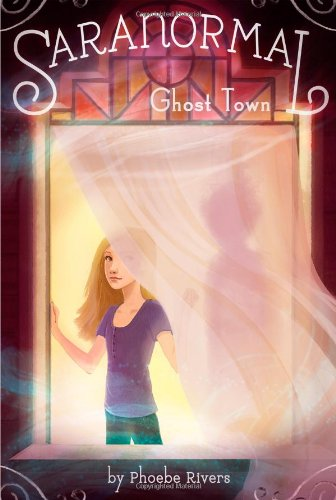 9781442453784: Ghost Town (Saranormal)