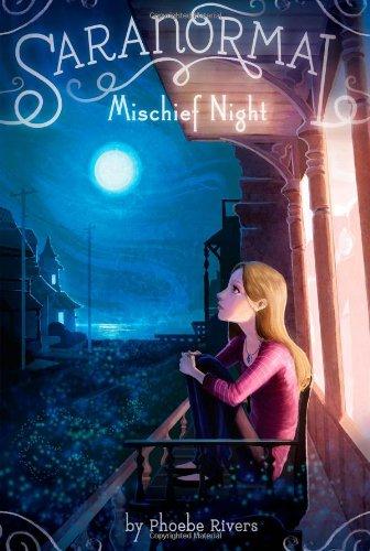 Mischief Night (Saranormal): Phoebe Rivers