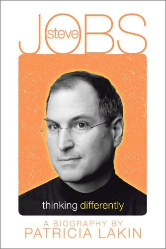 Steve Jobs: Thinking Differently: Lakin, Patricia