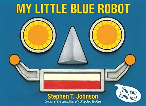 9781442454163: My Little Blue Robot (Paula Wiseman Books)