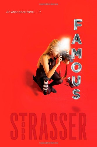 Famous: Strasser, Todd