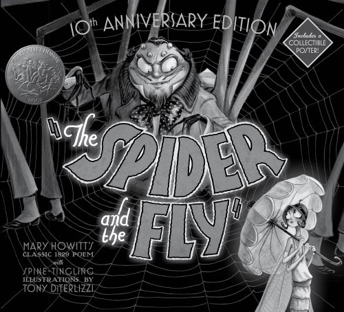 9781442454545: The Spider and the Fly: 10th Anniversary Edition