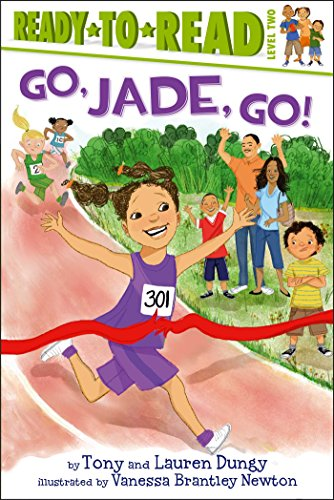 Go, Jade, Go! (Ready-to-Reads): Dungy, Tony; Dungy, Lauren