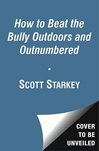The Call of the Bully: A Rodney Rathbone Novel (How to Beat the Bully): Starkey, Scott