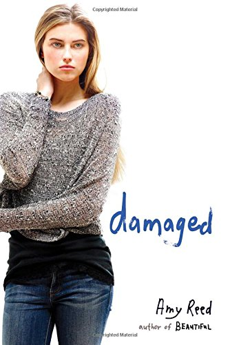 Damaged: Reed, Amy