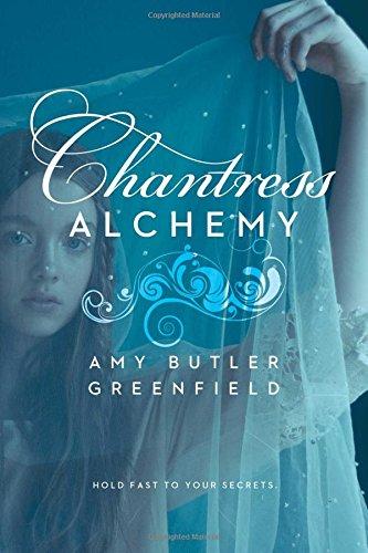 Chantress Alchemy: Greenfield, Amy Butler