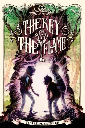 The Key & the Flame: Caterer, Claire M.