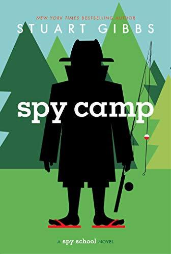 Spy Camp (Spy School): Gibbs, Stuart