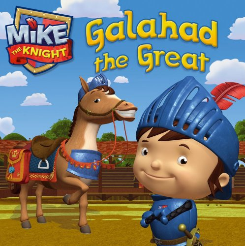 Galahad the Great (Mike the Knight): Maggie Testa