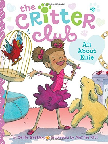 9781442457881: All About Ellie (The Critter Club)