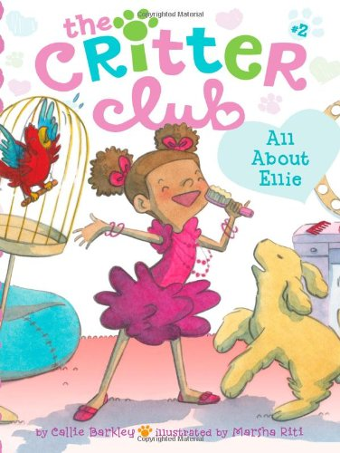 9781442457898: All About Ellie (The Critter Club)